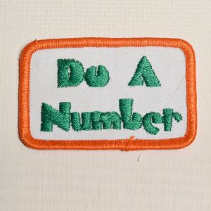 1970s Do A Number Slang Embroidered Sew On Patch Phrase Appliqué